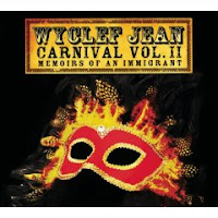Wyclef Jean - Carnival II - Memoirs Of An Immigrant