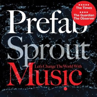 Prefab Sprout - Let's Change The World With Music (2009)