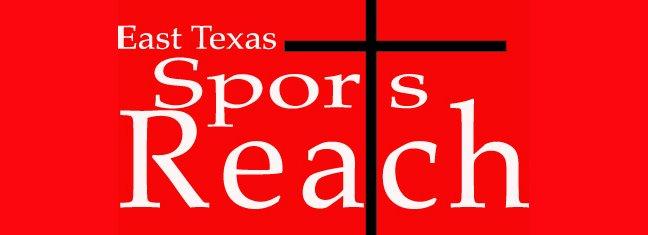East Texas Sports Reach