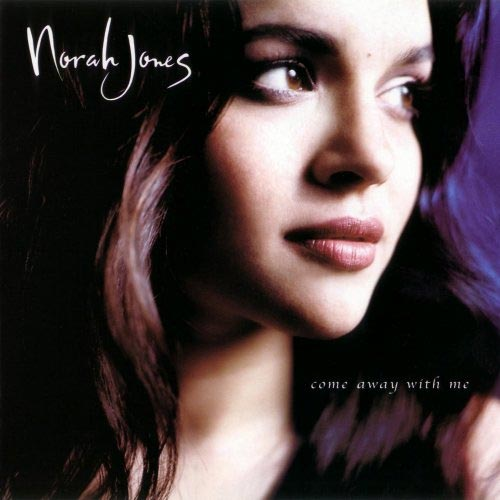 Norah Jones: Come Away With Me (2002)
