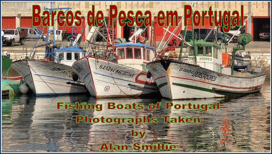 Barcos de Pesca em Portugal (Fishing Boats)