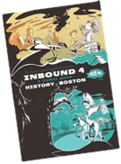 Inbound #4: A Comic Book History of Boston