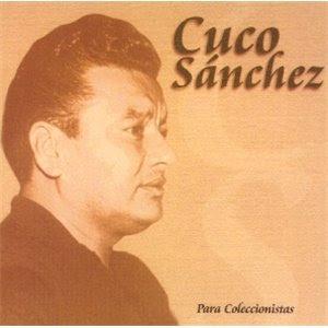 CUCO SANCHEZ - 20 grandes exitos