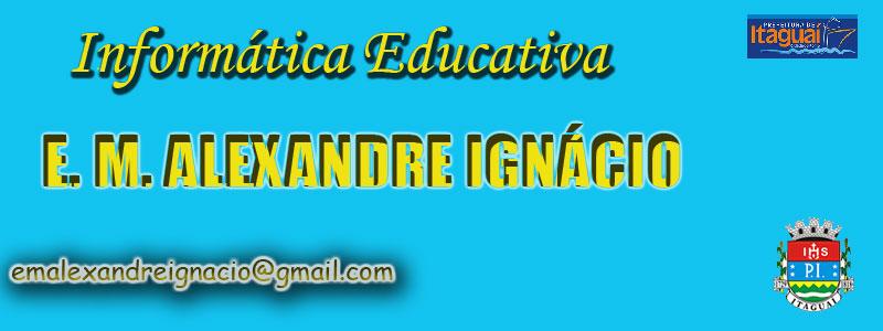 E.M.ALEXANDRE IGNACIO