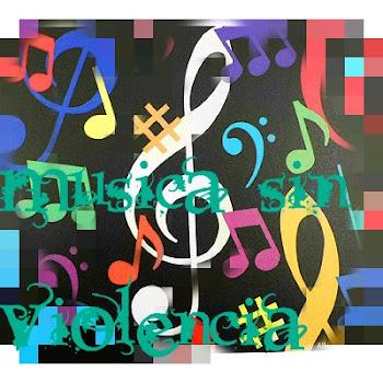 musica sin violencia!!