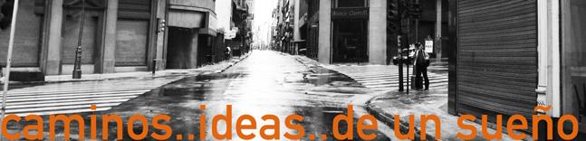 andanzas.. ideas.. algun sueño.. andanzas