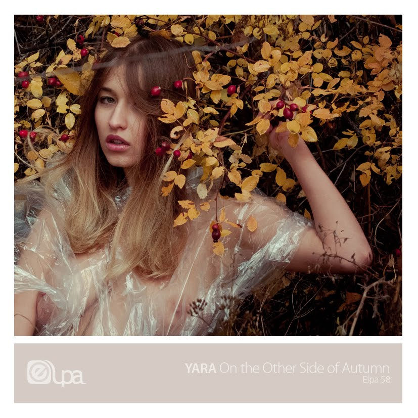 Elpa58: YARA - On the Other Side of Autumn