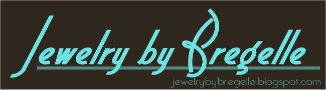 Jewelry by Bregelle
