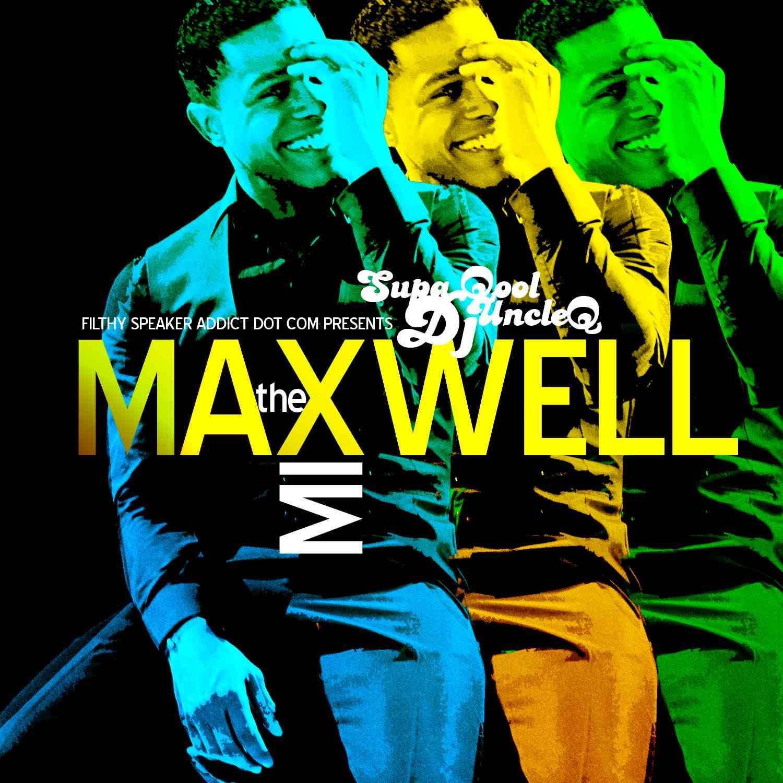 Lock Up Dj Youngsters: Supa Qool DJ Quartermaine: The Maxwell Mix