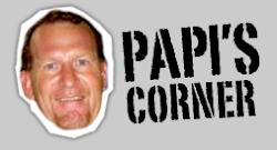 Papi's Corner