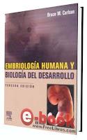 Embriología Humana y Biología del Desarrollo 3ta Edición