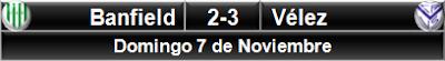 Banfield 2-3 Vélez Sarsfield