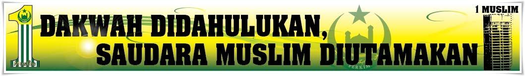 [Dakwah+Didahulukan,+Saudara+Muslim+Diutamakans.jpg]