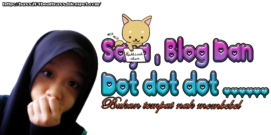Saya , Blog dan Dotdotdot