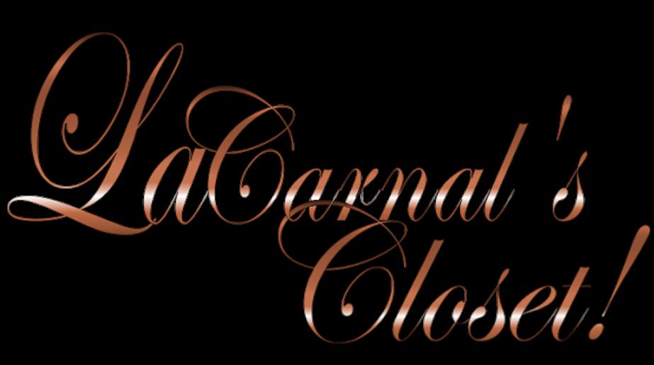 LaCarnal's Closet
