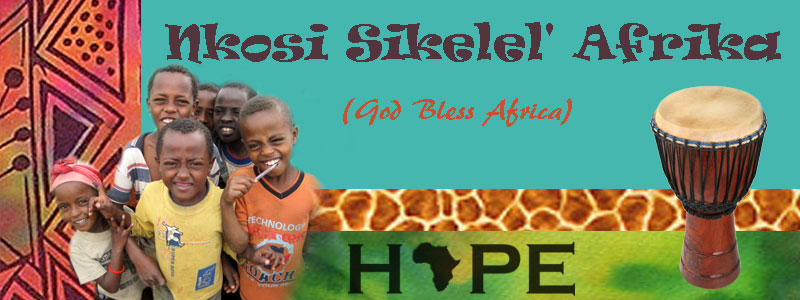 Nkosi Sikelel' Afrika                     (God Bless Africa)