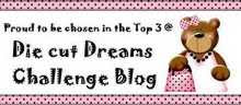 Die Cut Dreams Challenge