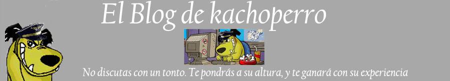 El Blog de kachoperro