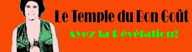Le Temple du Bon Goût