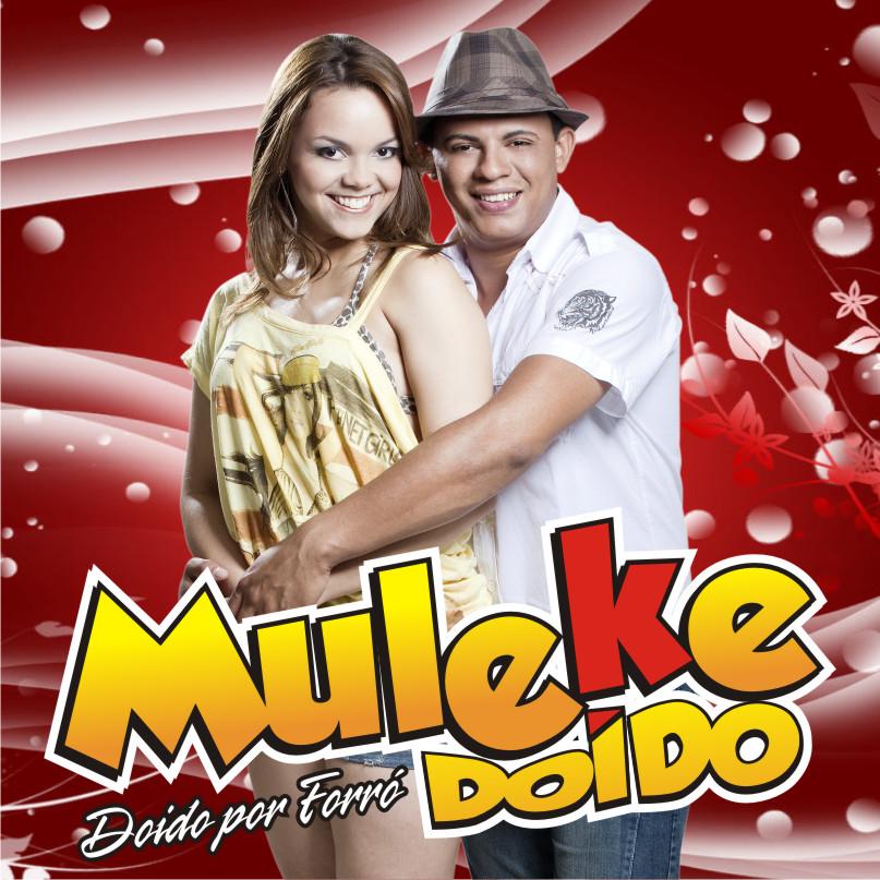 Banda Muleke Doido Por Forró
