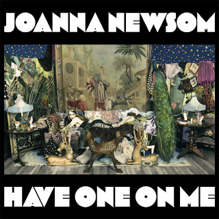 Joanna Newsom- Have One On Me