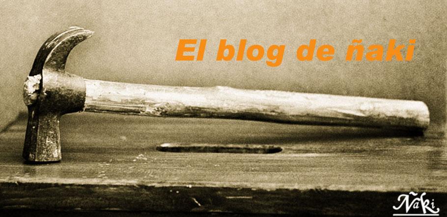 El blog de ñaki
