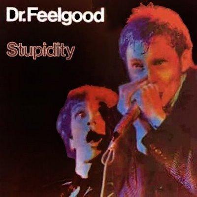 A rodar IX - Página 18 Dr-feelgood-stupidity