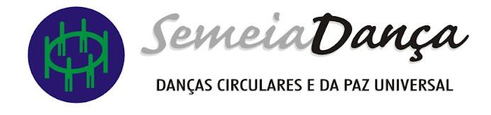 SemeiaDança - Danças Circulares e da Paz Universal