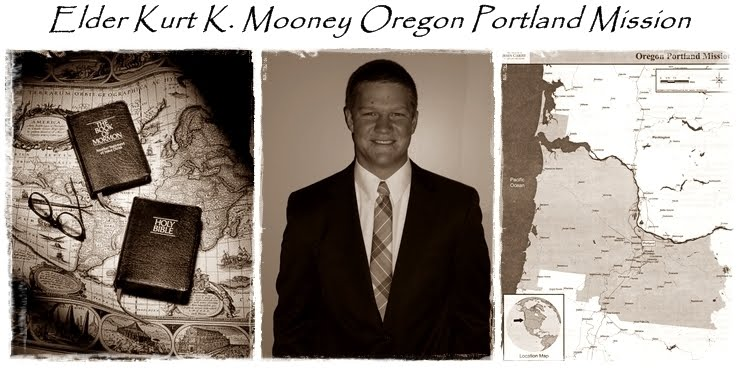 Elder Kurt K. Mooney  Oregon Portland Mission