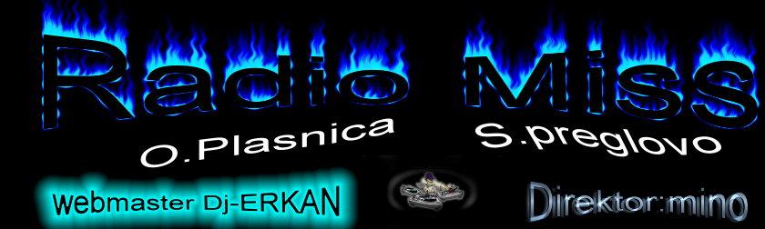 Radio Mis O.Plasnica Dj-ErKaN