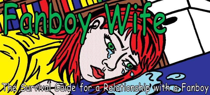 Fanboy Wife