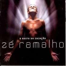 Zé Ramalho - O Gosto da Criação