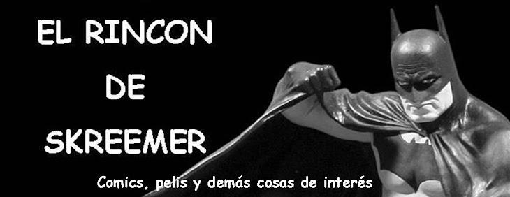 El Rincón de Skreemer
