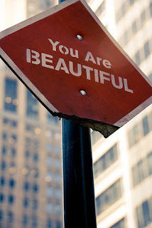 you are beautiful road sign