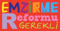 EMZİRME REFORMU GEREKLİ