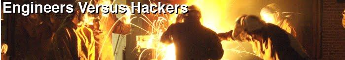 Engineers vs. Hackers