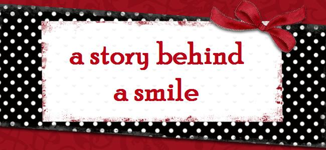 a story behind a smile