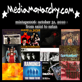 media monarchy mixtape006: from saint to satan