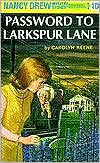 Nancy Drew and the Password to Larkspur Lane by Carolyn Keene