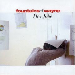 Hey Julie by Fountains of Wayne