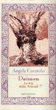 Daimon: la via della felicità, il primo libro di Angela Curatolo