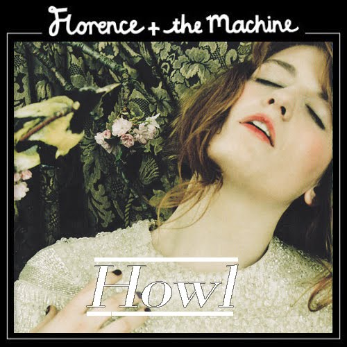 howl by florence and the machine