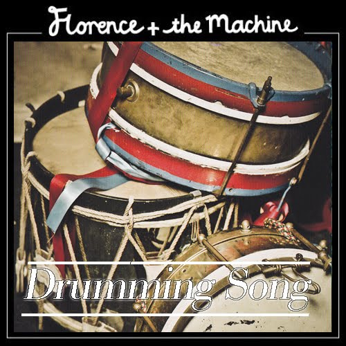 drumming song florence and the machine