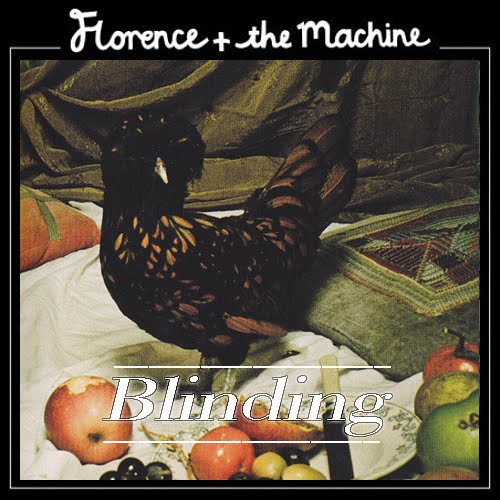 florence the machine blinding