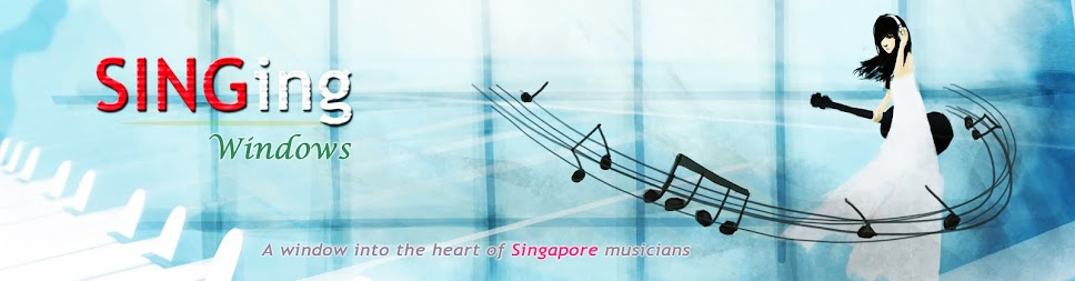 SINGing Windows - A window into the heart of Singapore musicians