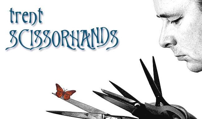 Trent Scissorhands