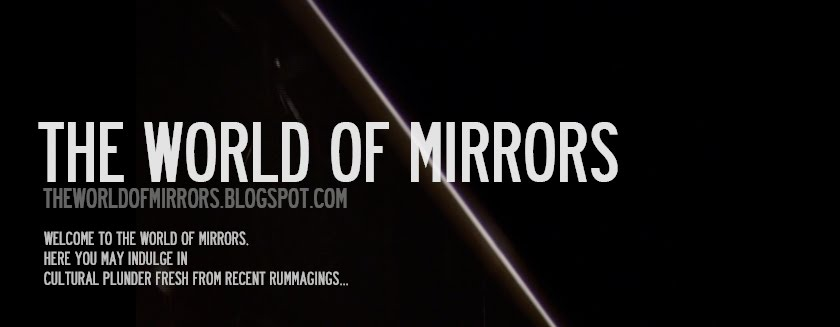 THE WORLD OF MIRRORS