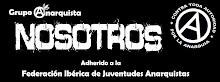 grupo anarquista NOSOTROS