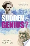 Sudden Genius? Andrew Robinson