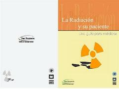 """""""La Radiación y su Paciente"""""""